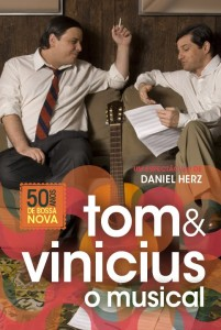 Tom & Vinicius - O Musical